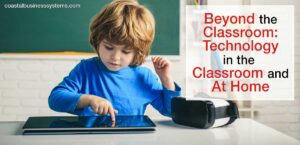 Technology in the Classroom and At Home