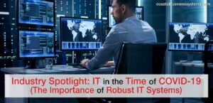 Industry Spotlight: IT in the Time of COVID-19